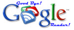 Good Bye, Google Reader