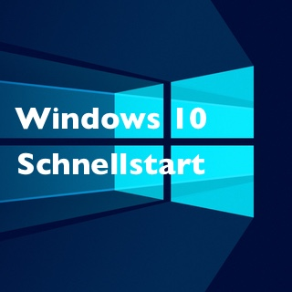 Windows 10: Schnellstart